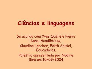 Ciências e linguagens