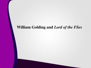 William Golding and  Lord of the Flies