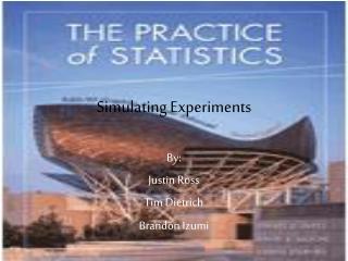 Simulating Experiments