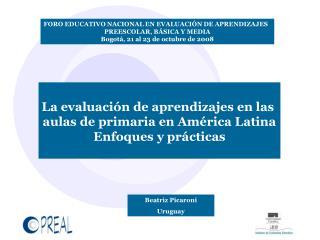 La evaluación de aprendizajes en las  aulas de primaria en América Latina Enfoques y prácticas