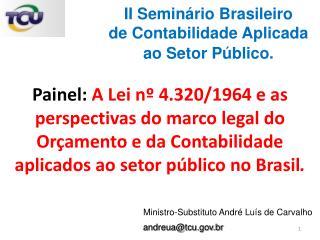 Ministro-Substituto André Luís de Carvalho