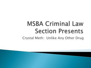 MSBA Criminal Law Section Presents