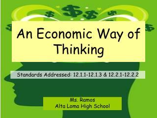 An Economic Way of Thinking