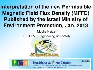 Moshe Netzer CEO EMC Engineering and safety
