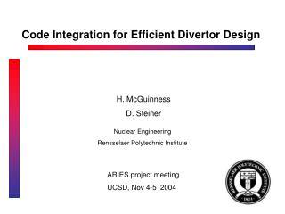 Code Integration for Efficient Divertor Design
