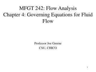 MFGT 242: Flow Analysis  Chapter 4: Governing Equations for Fluid Flow