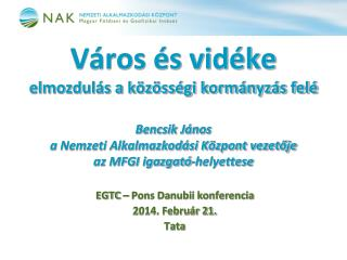 EGTC – Pons Danubii konferencia 2014. Február 21. Tata