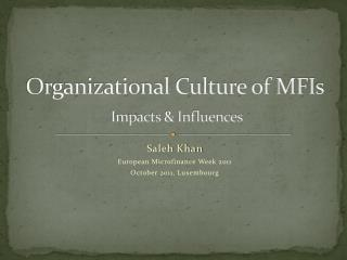 Organizational Culture of MFIs  Impacts & Influences
