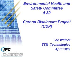 Environmental Health and Safety Committee 4-30 Carbon Disclosure Project (CDP)