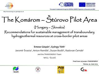 The Komárom – Štúrovo Pilot Area (Hungary – Slovakia)