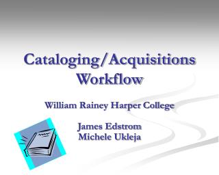 Cataloging/Acquisitions Workflow
