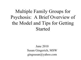 Multiple Family Groups for Psychosis:  A Brief Overview of the Model and Tips for Getting Started