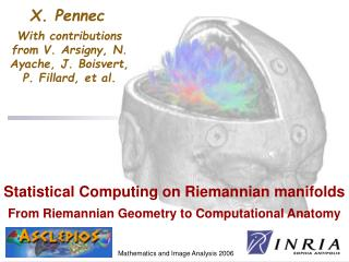 Statistical Computing on Riemannian manifolds From Riemannian Geometry to Computational Anatomy