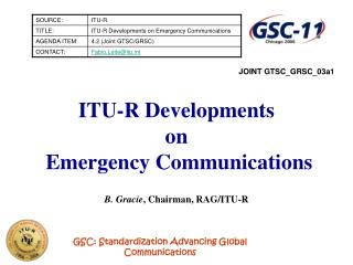 ITU-R Developments  on   Emergency Communications