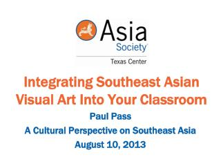 Integrating Southeast Asian Visual Art Into Your Classroom
