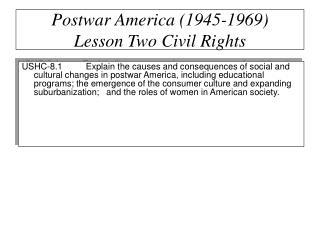 Postwar America (1945-1969) Lesson Two Civil Rights