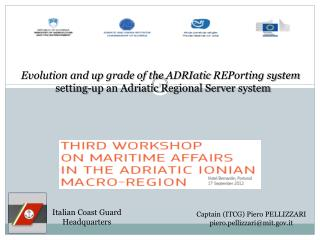 Evolution and up grade of the  ADRIatic REPorting  system