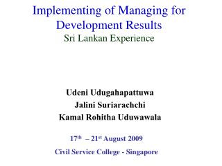 Implementing of Managing for Development Results Sri Lankan Experience