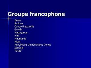 Groupe francophone