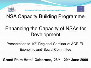 NSA Capacity Building Programme Enhancing the Capacity of NSAs for Development
