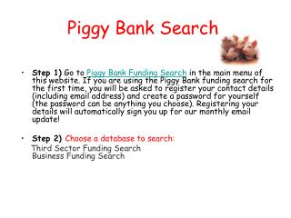 Piggy Bank Search