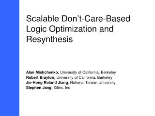 Scalable Don't-Care-Based Logic Optimization and Resynthesis