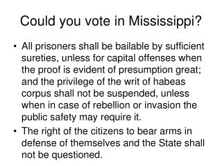 Could you vote in Mississippi?