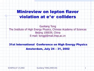 Minireview on lepton flavor violation at e + e -  colliders
