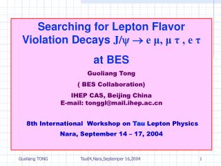Searching for Lepton Flavor Violation Decays  J/    e μ, μ τ , e τ  at BES Guoliang Tong