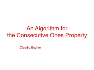An Algorithm for the Consecutive Ones Property