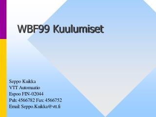 WBF99 Kuulumiset