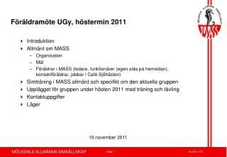 Föräldramöte UGy, höstermin 2011