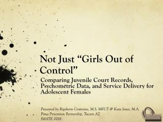 """Not Just """"Girls Out of Control"""""""