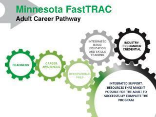 Minnesota FastTRAC Adult Career Pathway