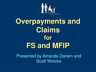 Overpayments and Claims for FS and MFIP