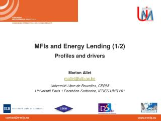 MFIs and Energy Lending (1/2) Profiles and drivers Marion Allet mallet@ulb.ac.be