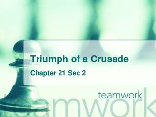 Triumph of a Crusade