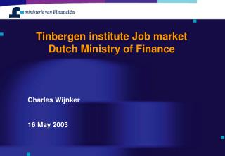 Tinbergen institute Job market Dutch Ministry of Finance
