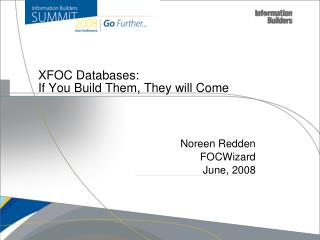 XFOC Databases: If You Build Them, They will Come