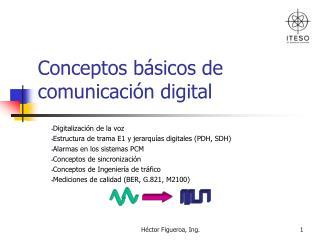 Conceptos básicos de comunicación digital