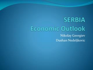 SERBIA Economic Outlook