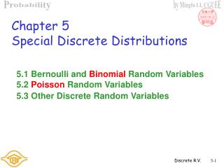 Chapter 5 Special Discrete Distributions