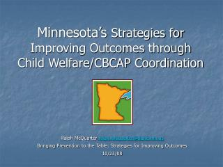 Minnesota's  Strategies for Improving Outcomes through Child Welfare/CBCAP Coordination