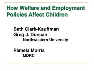 How Welfare and Employment Policies Affect Children