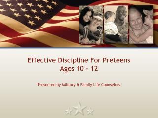 Effective Discipline For Preteens Ages 10 - 12