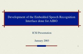 Development of the Embedded Speech Recognition  Interface done for AIBO