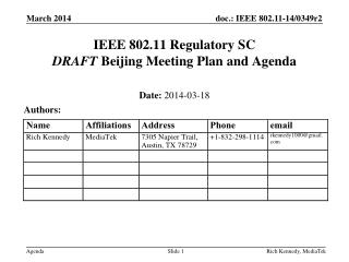 IEEE 802.11 Regulatory SC DRAFT  Beijing Meeting Plan and Agenda