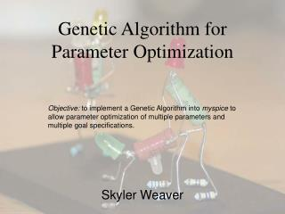 Genetic Algorithm for Parameter Optimization