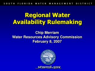 Regional Water Availability Rulemaking