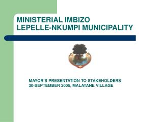 MINISTERIAL IMBIZO LEPELLE-NKUMPI MUNICIPALITY